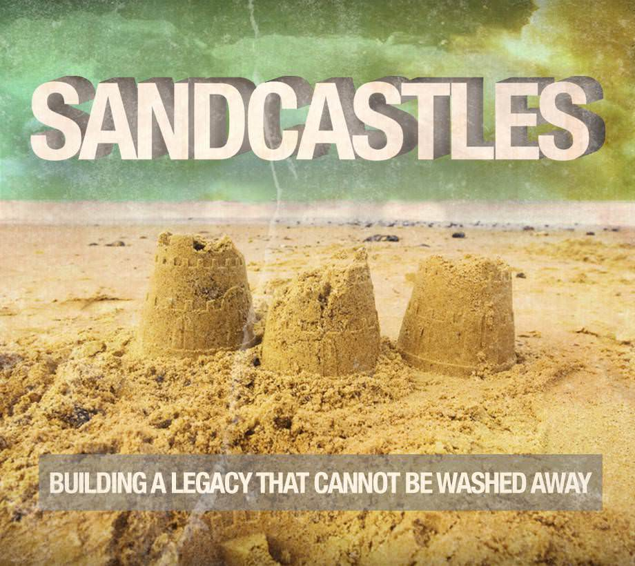 Sandcastles: Building a Legacy that Cannot Be Washed Away Series Artwork